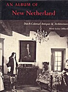An album of New Netherland by Maud Esther…