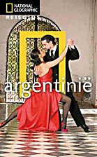Argentinië by National Geographic