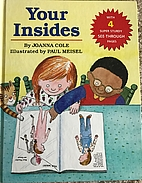 Your Insides by Joanna Cole