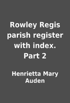 Rowley Regis parish register with index.…