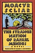 The Strange Nation of Rafael Mendes by…