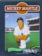 Mickey Mantle (Baseball Legends) by Mark…