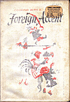 Cooking With a Foreign Accent by The…