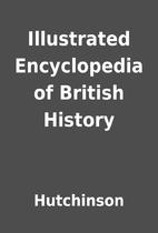 Illustrated Encyclopedia of British History…