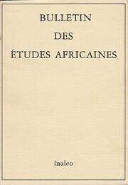 Bulletin des Études Africaines de l'INALCO…