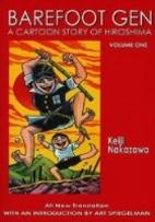 Barefoot Gen, Vol. 1: A Cartoon Story of…