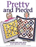 Pretty and Pieced (designs made easy using…