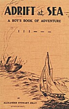 Adrift at sea : a boy's book of adventure by…