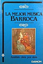 Mejor música barroca, la by Unknown