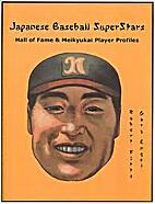 Japanese baseball superstars: Hall of Fame &…