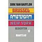 Brussel, Amsterdam, New York gedichten by…