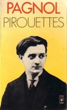 Pirouettes by Marcel Pagnol