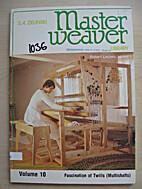 Fascination of Twills (Master weaver…