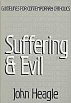 Suffering and Evil (Guidelines for…