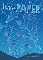 ink+PAPER: Winter 2013: Volume 2, Number 1…