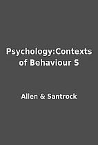 Psychology:Contexts of Behaviour S by Allen…