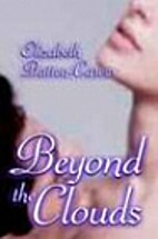 Beyond the Clouds by Elizabeth Batten-Carew