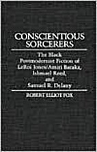 Conscientious sorcerers : the Black…