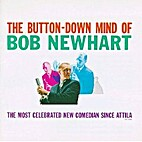 The Button-Down Mind of Bob Newhart by Bob…