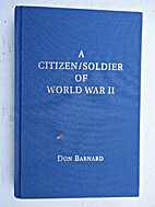 A Citizen/Soldier of World War II with…