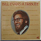 Bill Evans ; a Tribute [sound recording] by…