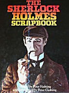 The Sherlock Holmes Scrapbook by Peter…