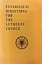 Evangelical Directions for the Lutheran…