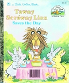 Tawny Scrawny Lion Saves the Day by Michael…