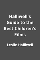 Halliwell's Guide to the Best Children's…