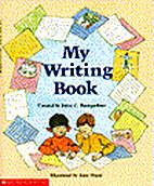 My Writing Book by Joyce C. Bumgardner