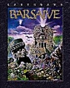 Barsaive: A Campaign Set for Earthdawn by…