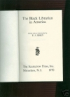 The Black Librarian in America. by E. J.…