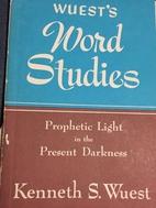 Word Studies in the Greek New Testament:…
