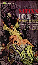 Satan's Disciples by Robert Goldston