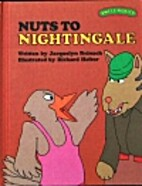 Nuts to Nightingale by Jacquelyn Reinach
