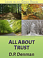All About Trust by DP Denman