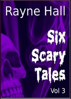 Six Scary Tales Vol 3 ((Horror Stories)) by…