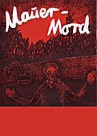 Mauer-Mord by Patrick Mielke