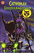 Catwoman: Guardian of Gotham by Doug Moench