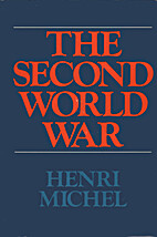 The Second World War by Henri Michel