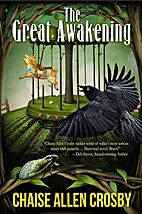 The Great Awakening by Chaise Allen Crosby