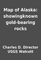 Map of Alaska: showingknown gold-bearing…