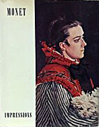 Monet : impressions by Daniel Wildenstein