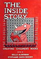 The Inside Story: Creating Children's Books…