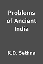 Problems of Ancient India by K.D. Sethna