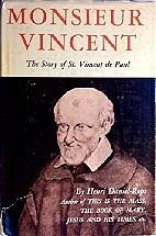Monsieur Vincent; the story of St. Vincent…