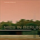 Mies in Berlin by Terence Riley