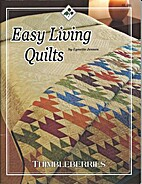 Easy Living Quilts (Thimbleberries) by…
