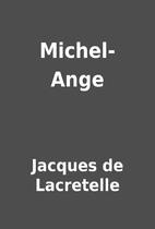 Michel-Ange by Jacques de Lacretelle