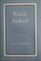 Risen Indeed Studies in the Lord's…